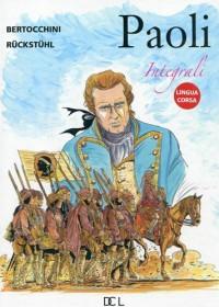 Paoli l'Intégrale Coffret 3 Volumes en Langue Corse