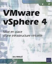 VMware vSphere 4 - Mise en place d'une infrastructure virtuelle