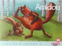 Ribambelle Gs - Theatre d'Images N 5, Amidou + Guide de l'Enseignant (48 P)
