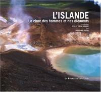 L'Islande : Le choc des hommes et des éléments