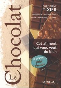Le chocolat, cet aliment qui vous veut du bien