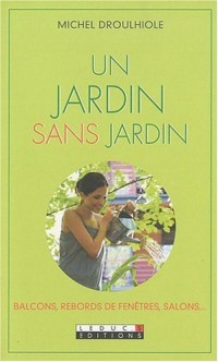Jardin sans jardin (un)