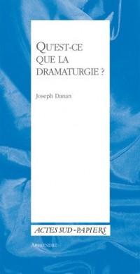 Qu'est-ce que la dramaturgie ?