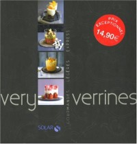 Very verrines, coffret en 3 volumes : Verrines légères ; Verrines express ; Verrines gourmandes