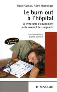 Le burn out à l'hôpital : Le syndrome de l'épuisement professionnel