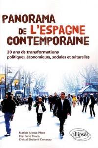 Panorama de l'Espagne contemporaine ou 30 ans de transformations politiques économiques et sociales