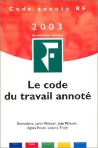 Le Code du travail annoté 2003