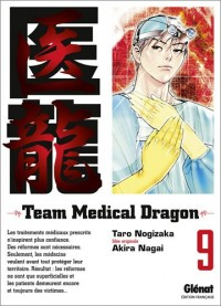 Team Medical Dragon, Tome 9 :