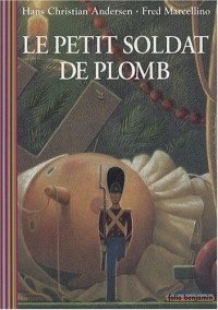 Le petit soldat de plomb (1CD audio)