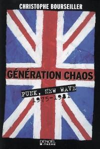 Génération chaos : Punk, New Wave 1975-1981
