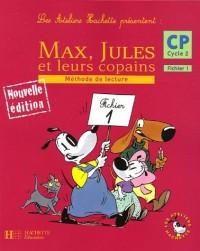 Max, Jules et leurs copains CP Cycle 2 : Méthode de lecture, Fichier 1