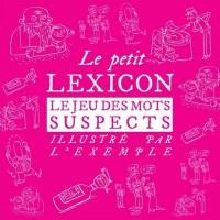 Le petit Lexicon, jeu des mots suspects