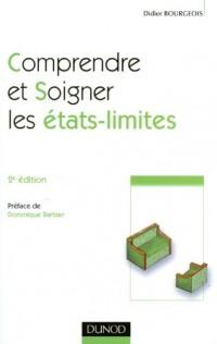 Comprendre et soigner les états-limites - 2e édition