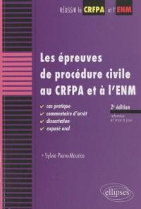 Epreuves de procédure civile au CRFPA & à l'ENM cas pratique commentaire d'arrêt dissertation