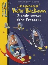 Les aventures de Victor BigBoum : Grande course dans l'espace