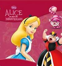 Alice au pays des Merveilles, DISNEY CLASSIQUE Nouvelle Edition