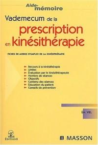 Le vademecum de la prescription en kinésithérapie