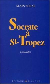 Socrate à Saint-Tropez : Texticules