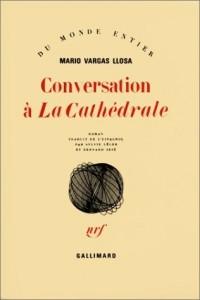 Conversation à La Cathédrale