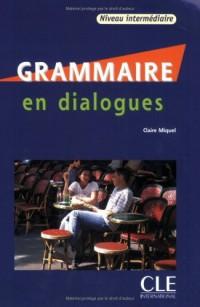 Grammaire en dialogues : Niveau intermédiaire (1CD audio)
