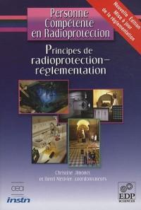 Personne compétente en radioprotection : Principes de radioprotection - réglementation