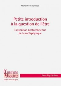 PETITE INTRODUCTION A LA QUESTION DE L ETRE