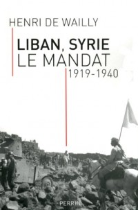 Liban, Syrie : le mandat : 1919-1940