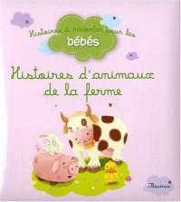 Histoires d'animaux de la ferme
