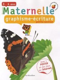 Graphisme-écriture Maternelle petite section : 3-4 ans