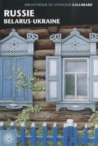 Russie : Belarus et Ukraine