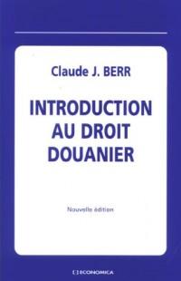 Introduction au droit douanier