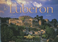 Le Luberon : Edition bilingue français-anglais