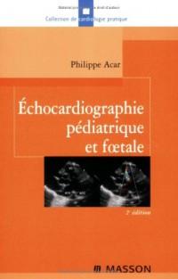Echocardiographie pédiatrique et foetale