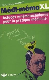 Médi-Mémo XL : Astuces mnémotechniques pour la pratique médicale
