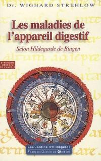 Maladies de l'appareil digestif : Selon Hildegarde de Bingen