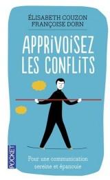 Apprivoisez les conflits : Pour une communication sereine et épanouie