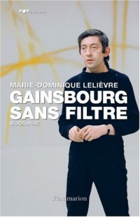 Gainsbourg sans filtre