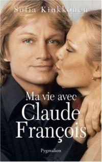 Ma vie avec Claude François