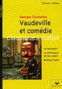 Vaudeville et comédie