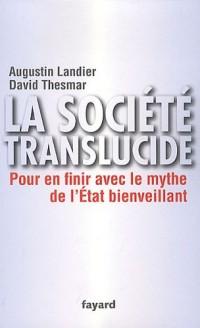 La société translucide