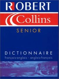 Robert & Collins senior : Dictionnaire français-anglais, anglais-français