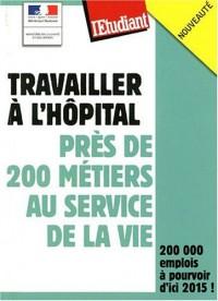 Travailler à l'hôpital : Près de 200 métiers au service de la vie