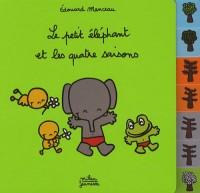 Le petit éléphant et les saisons