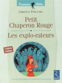 Petit Chaperon Rouge, Les explo-rateurs