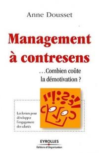 Management à contresens : Combien coûte la démotivation ?