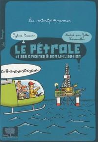 Le pétrole de ses origines à son utilisation