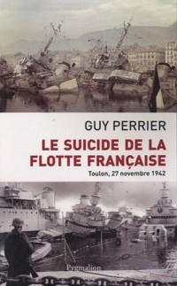 Le suicide de la flotte française : Toulon, 27 novembre 1842