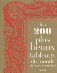 Les 200 plus beaux tableaux du monde