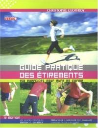 Guide pratique des étirements : 150 Exercices pour être en forme
