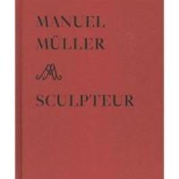 Manuel Müller sculpteur